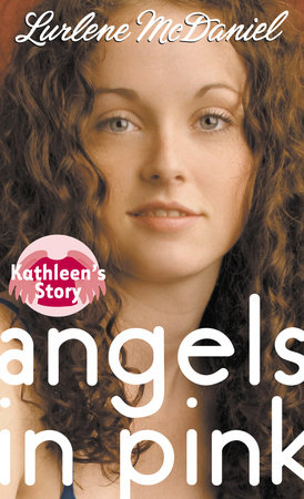 Angels in Pink: Kathleen's Story