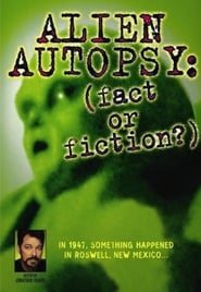 Alien Autopsy: (Fact or Fiction?)
