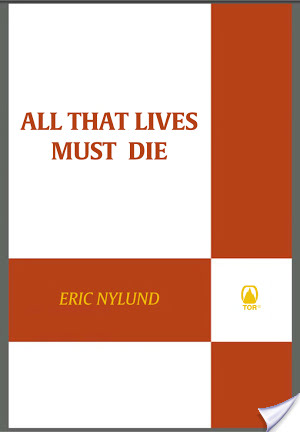 All That Lives Must Die