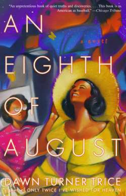 An Eighth of August