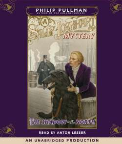 A Sally Lockhart Mystery: The Shadow In the North