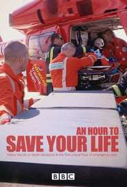An Hour to Save Your Life