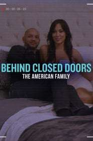 Behind Closed Doors: The American Family