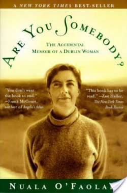 Are You Somebody?: The Accidental Memoir of a Dublin Woman